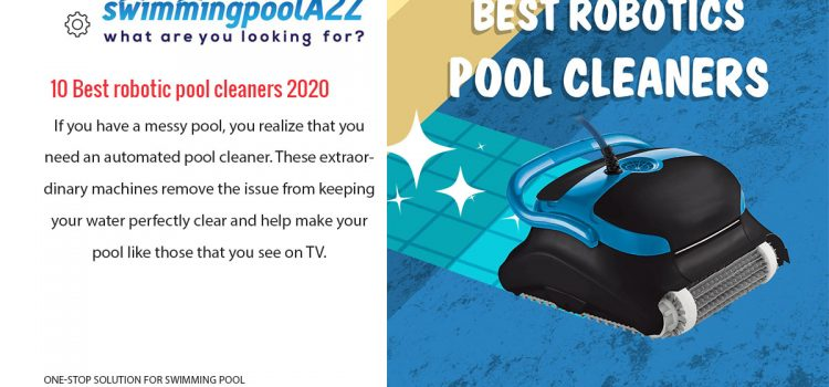 Best robotic pool cleaner – Reviews and Buying Guide